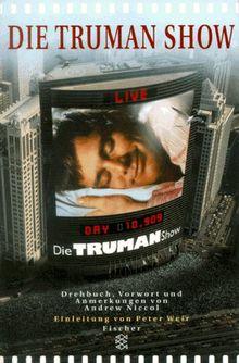 Die Truman- Show. Das Drehbuch.