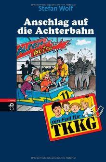 Ein Fall für TKKG - Anschlag auf die Achterbahn: Band 109
