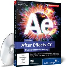 Adobe After Effects CC - Das umfassende Training