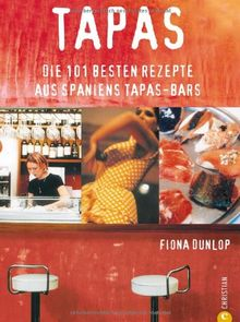 Tapas favoritas. Die 101 besten Rezepte aus Spaniens Tapas-Bars
