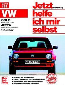 VW Golf II (ab 83), VW Jetta II (ab 83), 1.3 Liter: Mitarb.: Thomas Haeberle u. Thomas Nauck (Jetzt helfe ich mir selbst)