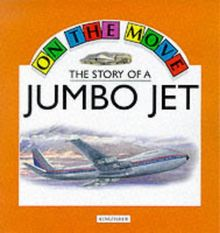 The Story of a Jumbo Jet (On the Move)