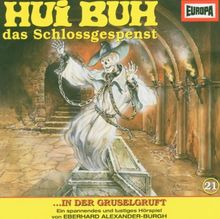 Hui Buh, das Schloßgespenst in der Gruselgruft. Folge 21