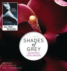 Shades of Grey. Geheimes Verlangen: Band 1