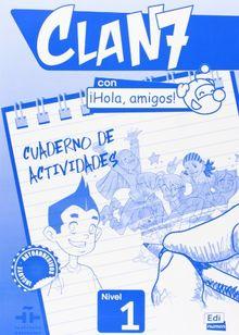CLAN 7 CUADERNO DE ACTIVIDADES (Educacion Enseñanza)