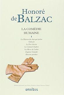 La Comédie humaine : Tome 1, La Maison du Chat-qui-pelote ; Gosbeck ; Le Peère Goriot ; Le Colonel Chabert ; La Messe de l'athée ; Eugénie Grandet ; Illusions perdues