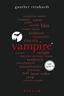Vampire. 100 Seiten (Reclam 100 Seiten)
