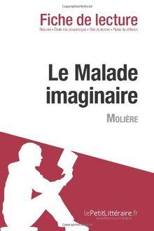 Le Malade imaginaire de Molière (Fiche de lecture)