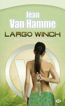 Largo Winch, Tome 5 : Les Révoltés de Zamboanga