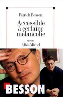 Accessible à certaine mélancolie (Domaine Français)