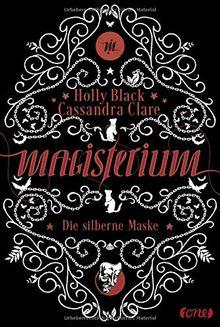 Magisterium: Die silberne Maske . Band 4