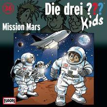 Die Drei ??? Kids, Folge 36 - Mission Mars