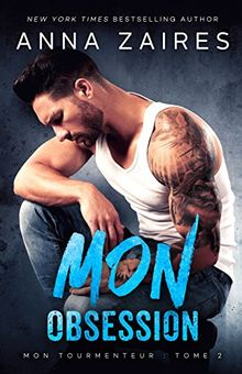 Mon Obsession (Mon Tourmenteur, Band 2)