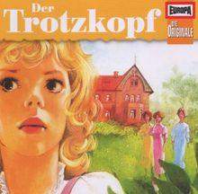 Die Originale Vol. 21: Der Trotzkopf