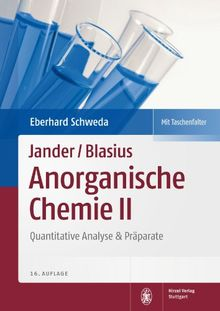 Jander/Blasius: Anorganische Chemie II: Quantitative Analyse & Präparate