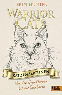 Warrior Cats - Katzenzeichnen: Von den Grundformen bis zur Clankatze