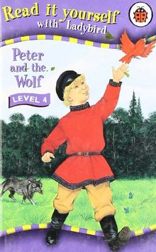 Read It Yourself: Peter & the Wolf - Level 4