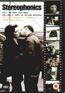 Stereophonics - Call Us What You Want But Don't Call Us in the Morning