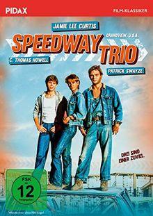 Speedway Trio (Grandview, U. S. A.) / Spannendes Drama mit Patrick Swayze und Jamie Lee Curtis (Pidax Film-Klassiker)
