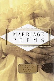 Marriage Poems (Everyman's Library Pocket Poets Series)