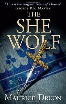 The Accursed Kings 05. The She-Wolf