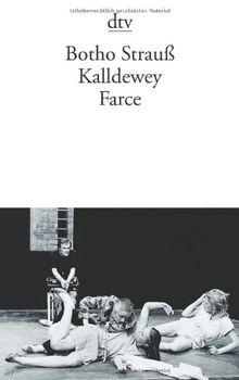 Kalldewey: Farce