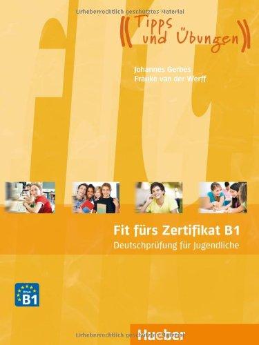 Fit Fürs Zertifikat B1 Deutschprüfung Für Jugendliche Deutsch Als
