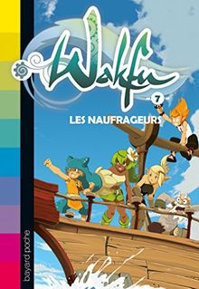 Wakfu, Tome 7 : Les naufrageurs
