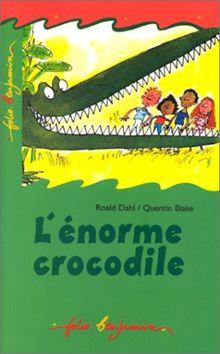 L'Enorme Crocodile (Fol Benj 2)