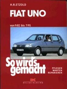 So wird's gemacht, Bd.65: Fiat Uno (von 9/82 bis 7/95)