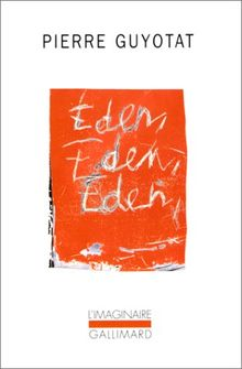 Eden, Eden, Eden (Imaginaire)