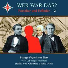 Wer war das? Forscher und Erfinder -2-: Sprecher: Till Demtrøder, 1 CD, Jewelcase: James Watt, Alfred Nobel, Thomas Alva Edison, Werner von Siemens
