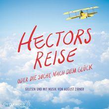Hectors Reise: oder die Suche nach dem Glück - Filmausgabe: 4 CDs