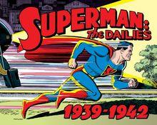 Superman: The Dailies: Strips 1-966, 1939-1942