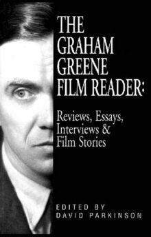 The Graham Greene Film Reader: Reviews, Essays, Interviews & Film Stories (Applause Books)