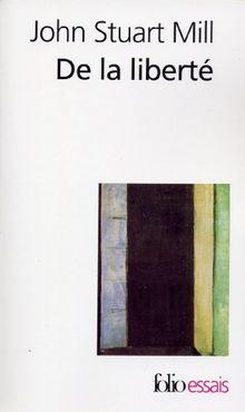 De la liberté (Folio Essais)