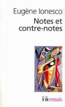 Notes et contre-notes (Folio Essais)