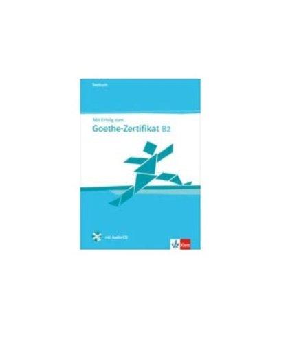 Mit Erfolg Zum Goethe Zertifikat B2 Testbuch Von Barbara Bauer Hutz