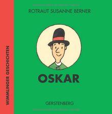 Oskar. Wimmlinger Geschichten