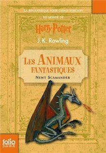 Animaux Fantastiques: (Folio Junior)