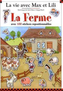 La ferme : Avec 100 stickers repositionnables