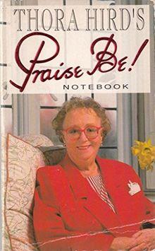 Thora Hird's Praise Be! Notebook