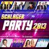 Schlager Party 2013 (20 Party Hits mit den Amigos, Brunner & Brunner, Calimeros, Die Grubertaler, Andreas Fulterer, Melanie Miric, Tanja Lasch, Anna-Carina Woitschack uva.)