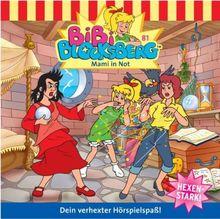 Bibi Blocksberg 81. Mami in Not. CD.