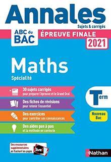 Annales BAC 2021 Maths Term - Corrigé (Annales ABC BAC finale C)