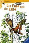 Die Ente und die Eule (Ravensburger Taschenbücher)