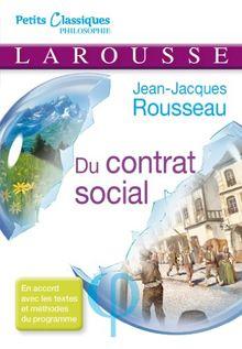 Du contrat social ou Principes du droit politique : Livre 1 et 2