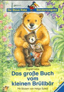 Vorlese- und Familienbücher: Das große Buch vom kleinen Brüllbär