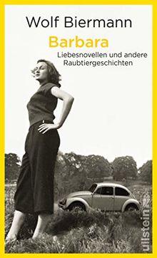 Barbara: Liebesnovellen und andere Raubtiergeschichten