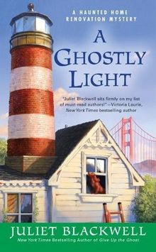 A Ghostly Light (Haunted Home Renovation, Band 7)